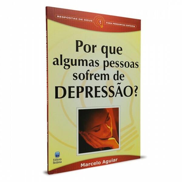 Por que Algumas Pessoas Sofrem de Depressão? | Marcelo Aguiar