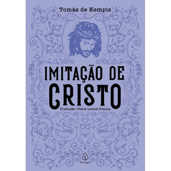 Imitação de Cristo | Clássicos da literatura cristã | Tomás de Kempis
