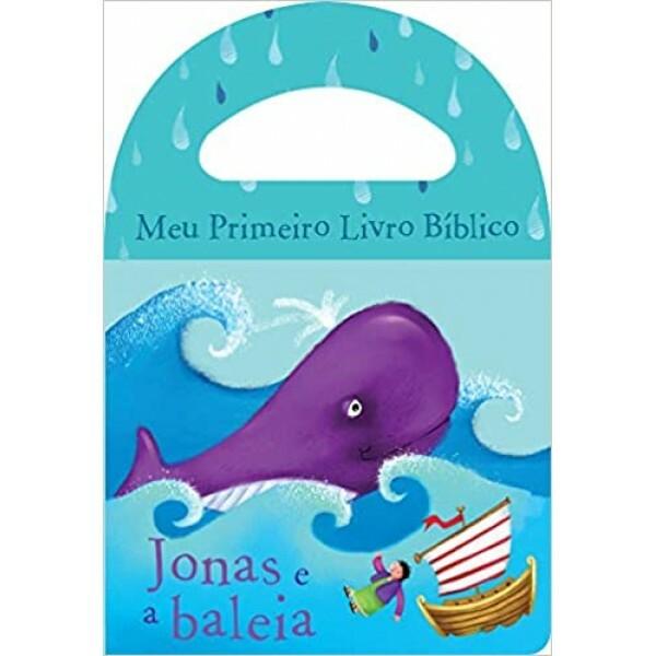 Jonas e a baleia | Meu primeiro livro bíblico