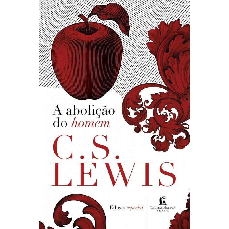 A abolição do homem | C.S. Lewis