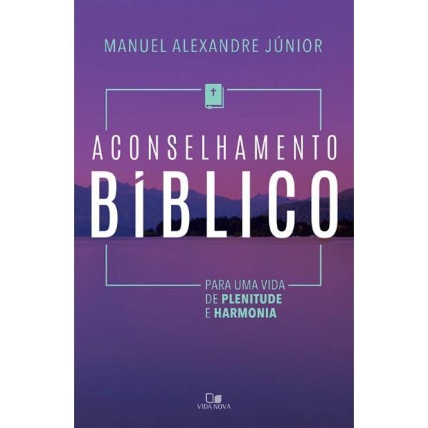Aconselhamento Bíblico | Manuel Alexandre Júnior
