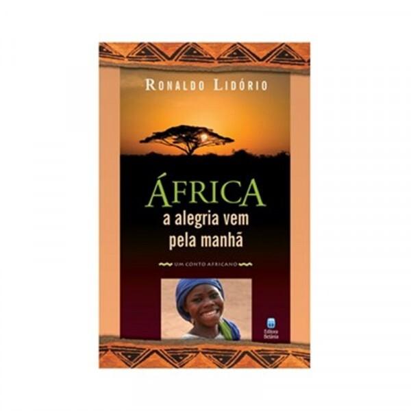 África | A Alegria Vem Pela Manha