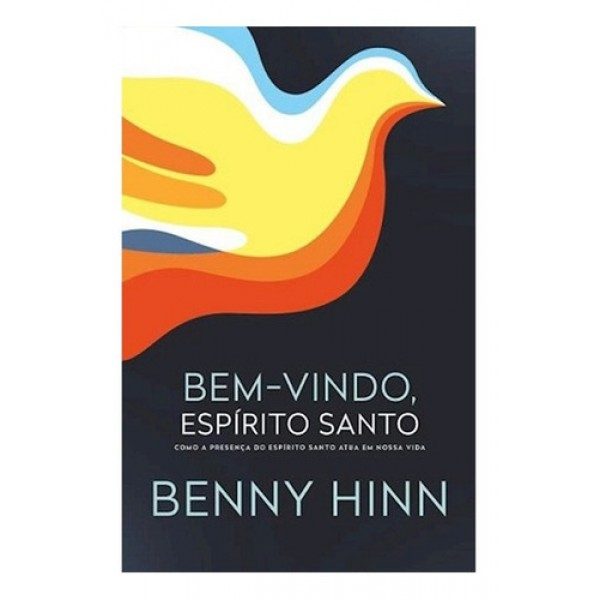 Bem-Vindo Espírito Santo | Benny Hinn