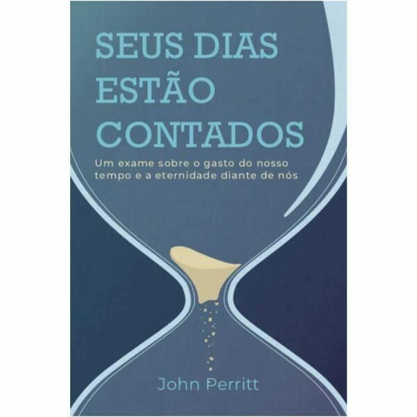 Seus dias estão contados | John Perritt