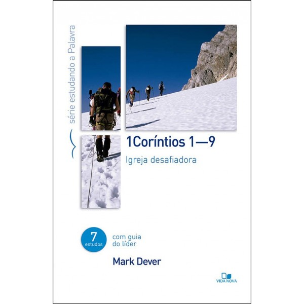 1Coríntios 1-9 - Série Estudando A Palavra | Mark Dever