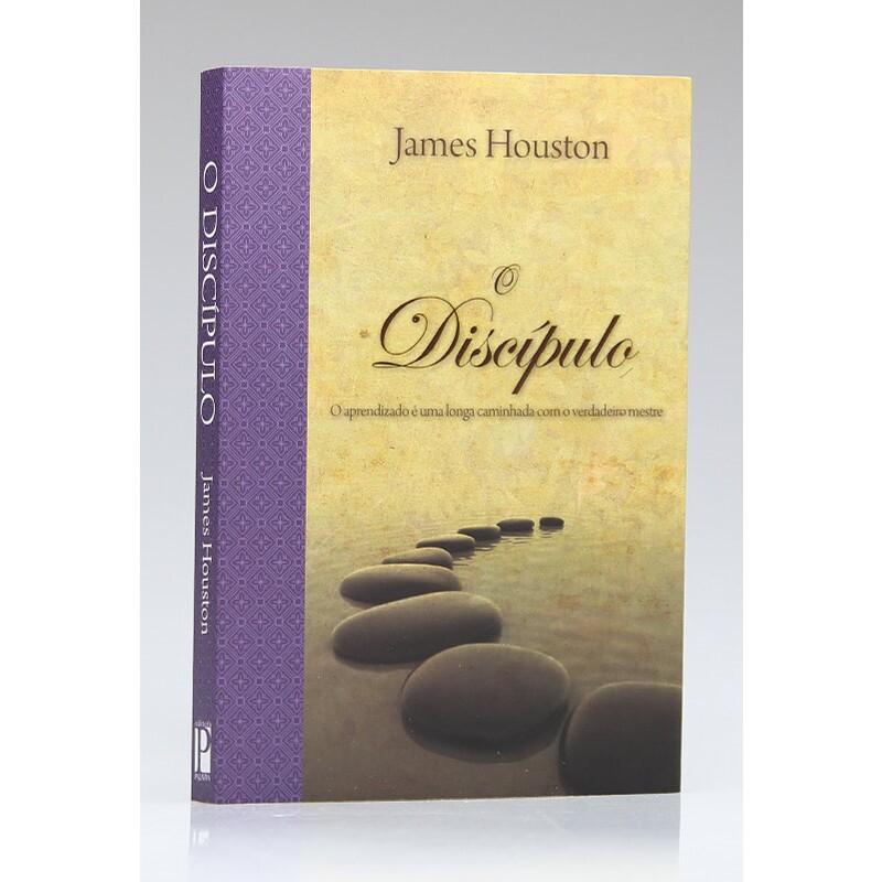 O Discípulo | James Houston