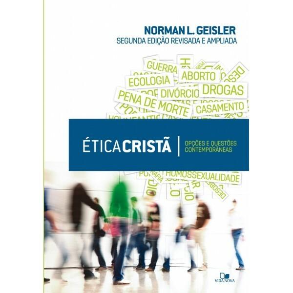 Ética Cristã | 2ª Edição Revisada e Ampliada