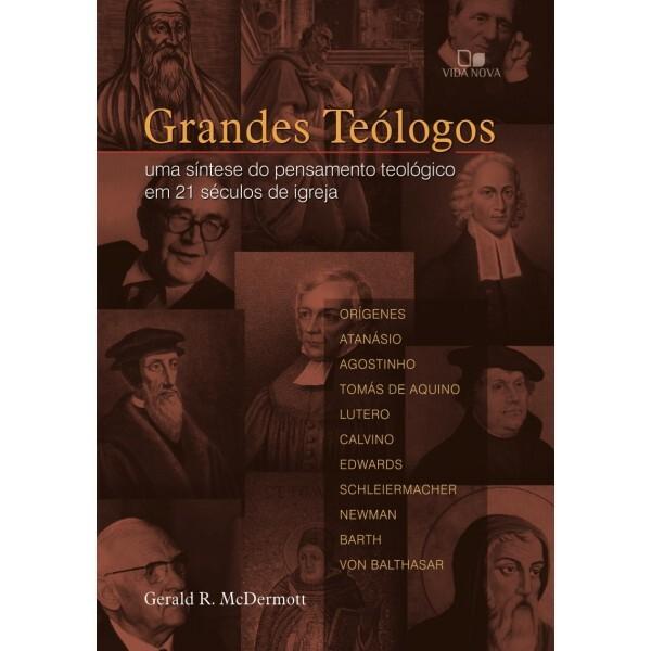 Grandes Teólogos | Gerald R. McDermott