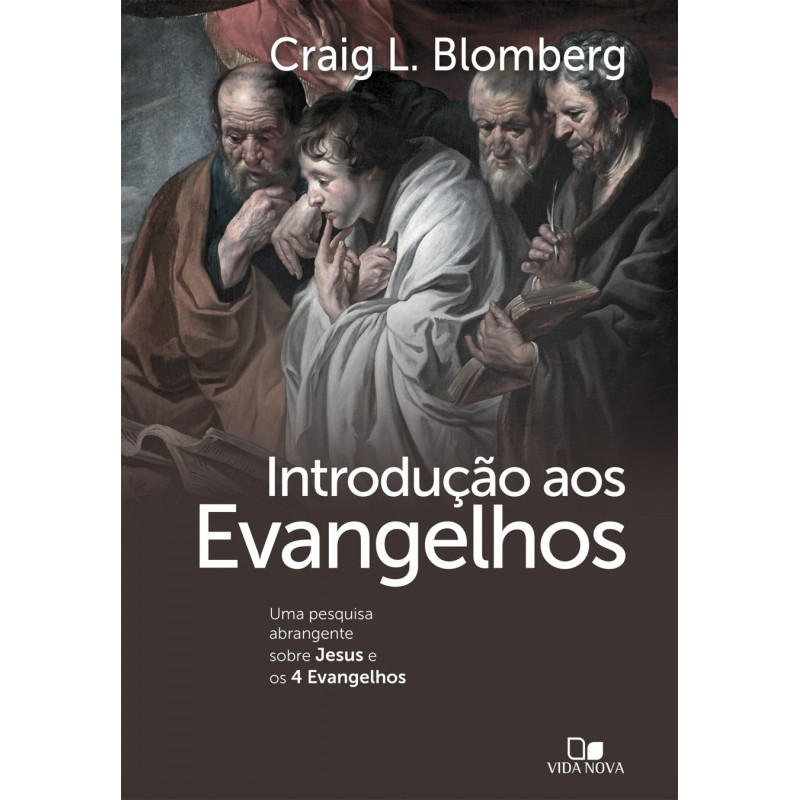 Introdução Aos Evangelhos | Craig L. Blomberg