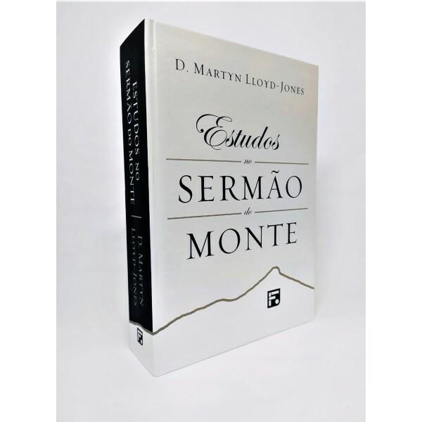 Estudos No Sermão Do Monte | D. Martyn Lloyd-Jones | Capa Dura | 2 Edição