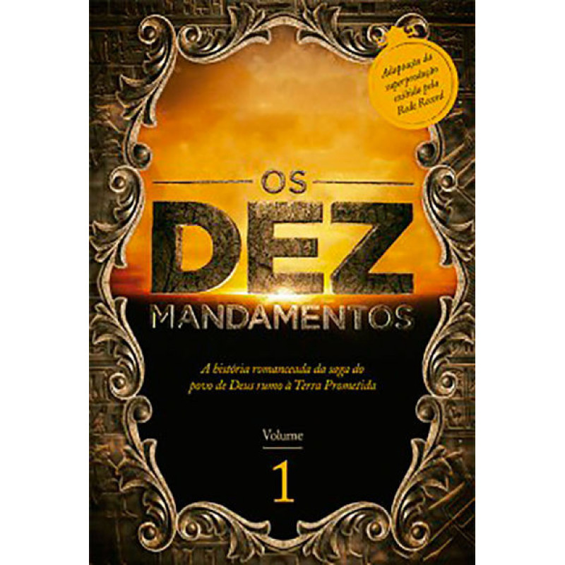 Os Dez Mandamentos | Vol.1