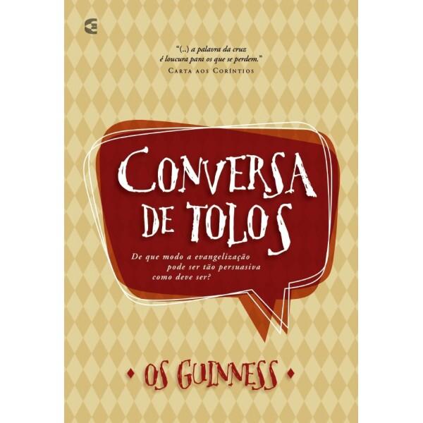 Conversa De Tolos | Os Guinness