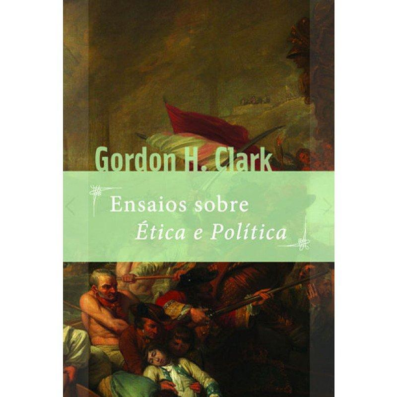 Ensaios sobre ética e política