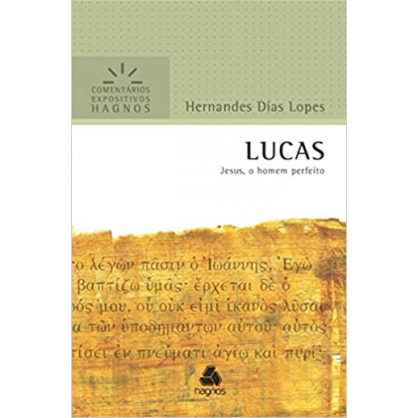 Lucas | Comentário Expositivo | Hernandes Dias Lopes