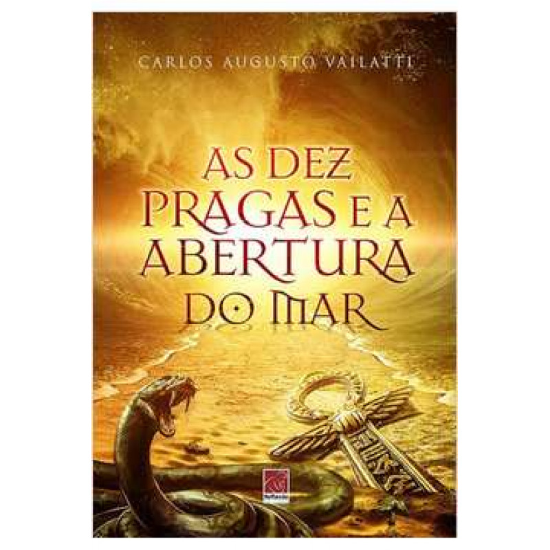 As dez pragas e a abertura do mar