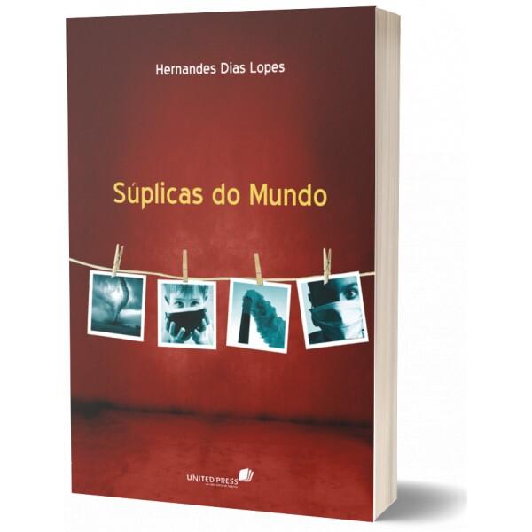 Súplicas do Mundo | Hernandes Dias Lopes