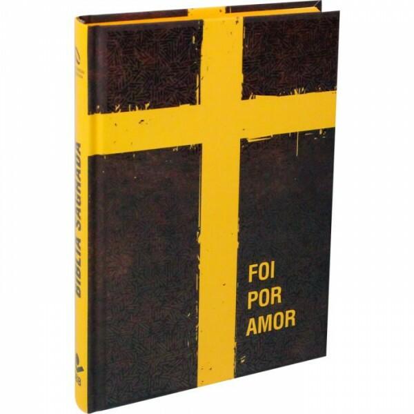 Bíblia Sagrada - Foi por amor | NAA | Capa dura